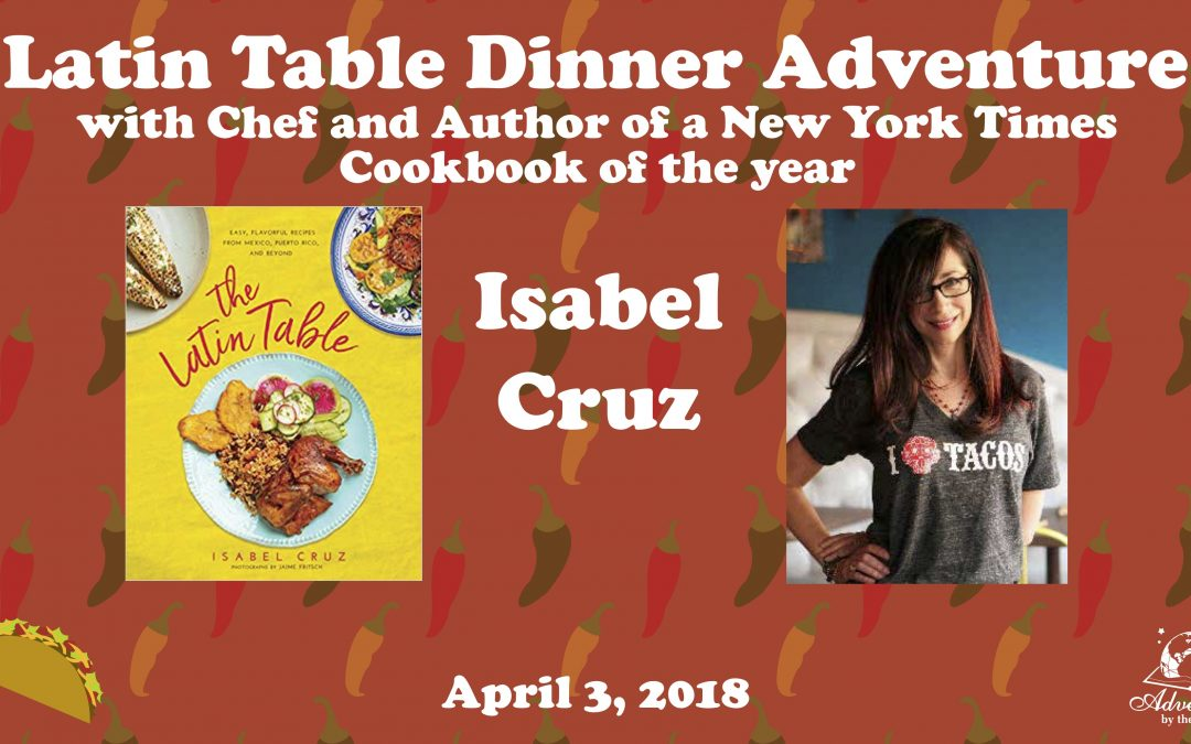 Latin Tamale Making Adventure with chef and author of a NYT Cookbook of the Year Isabel Cruz