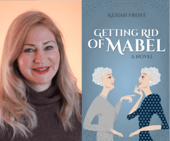 Getting Rid of Mabel, by Keziah Frost