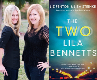 The Two Lila Bennetts by Liz Fenton and Lisa Steinke