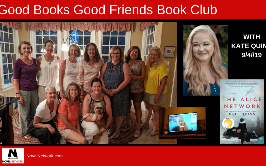 Good Books Good Friends Book Club Visits With Kate Quinn