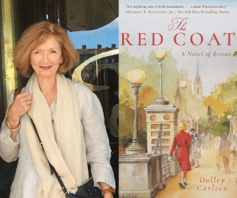 The Red Coat – A Novel of Boston by Dolley Carlson