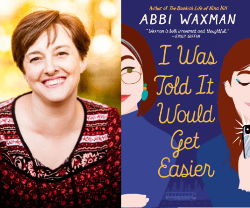 I Was Told It Would Get Easier – by Abbi Waxman