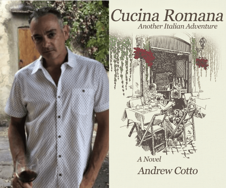 Cucina Romana: Another Italian Adventure by Andrew Cotto
