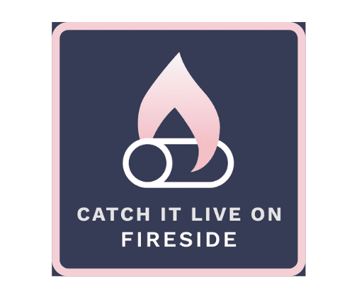 Come have a Fireside Chat with us!